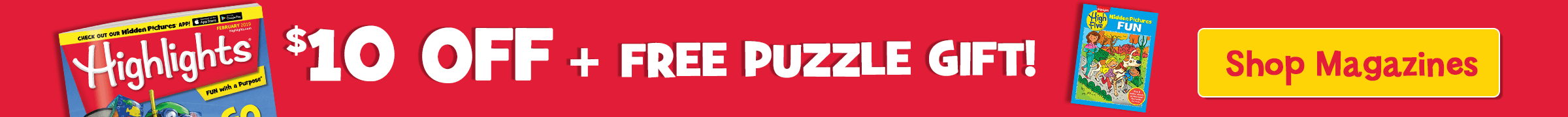 Take $10 off plus get a free puzzle gift with any magazine purchase