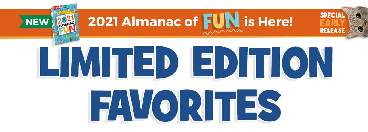 Shop our annual Limited Edition Favorites, including our NEW 2021 Almanac of Fun!