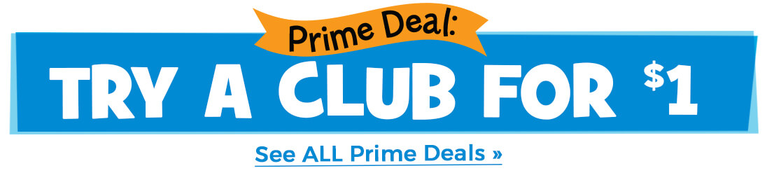 Prime Deal: Try a Club for $1