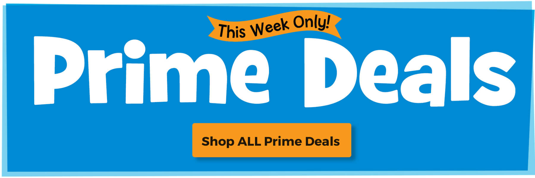 Shop all prime deals this week only