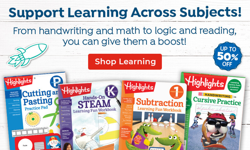 Shop Highlights Learning to support school skills for so many subjects and save up to 50% OFF!
