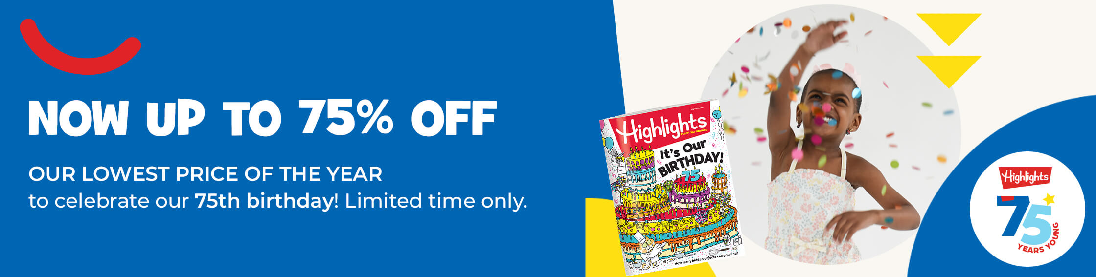 Celebrate our 75th birthday with UP TO 75% OFF magazines – our lowest price of the year!