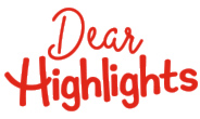 Explore our new book for adults, Dear Highlights.