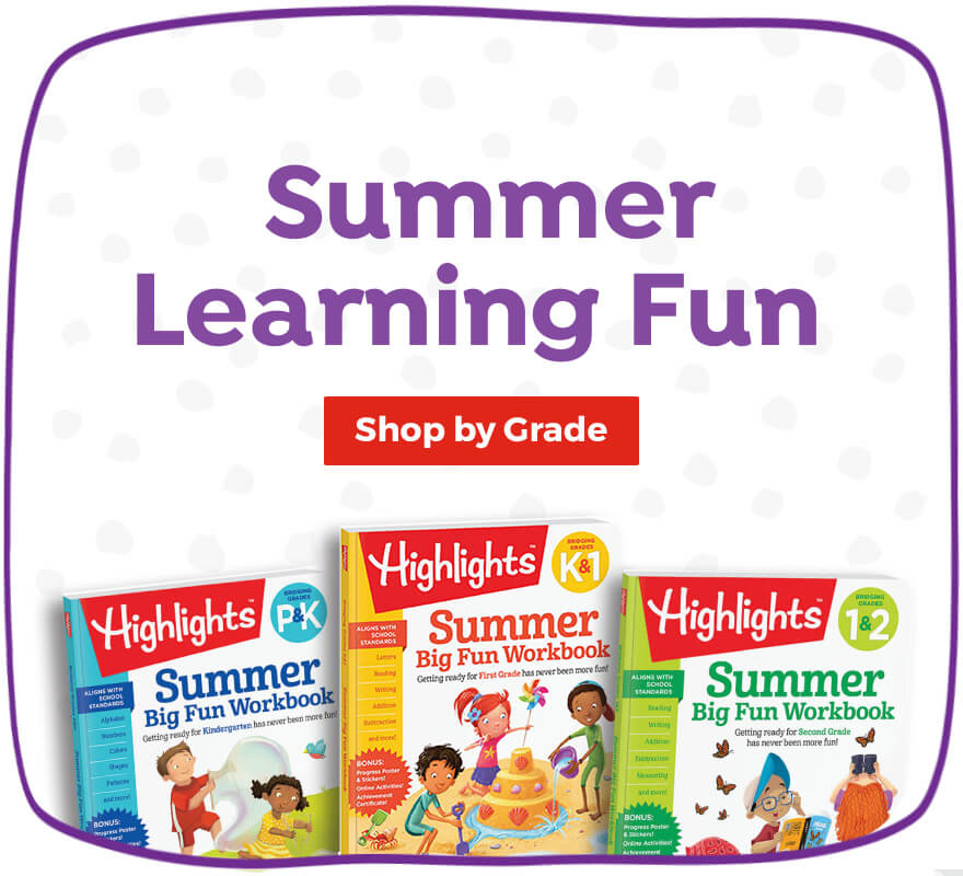 Shop for summer workbooks in our Highlights Learning collection.