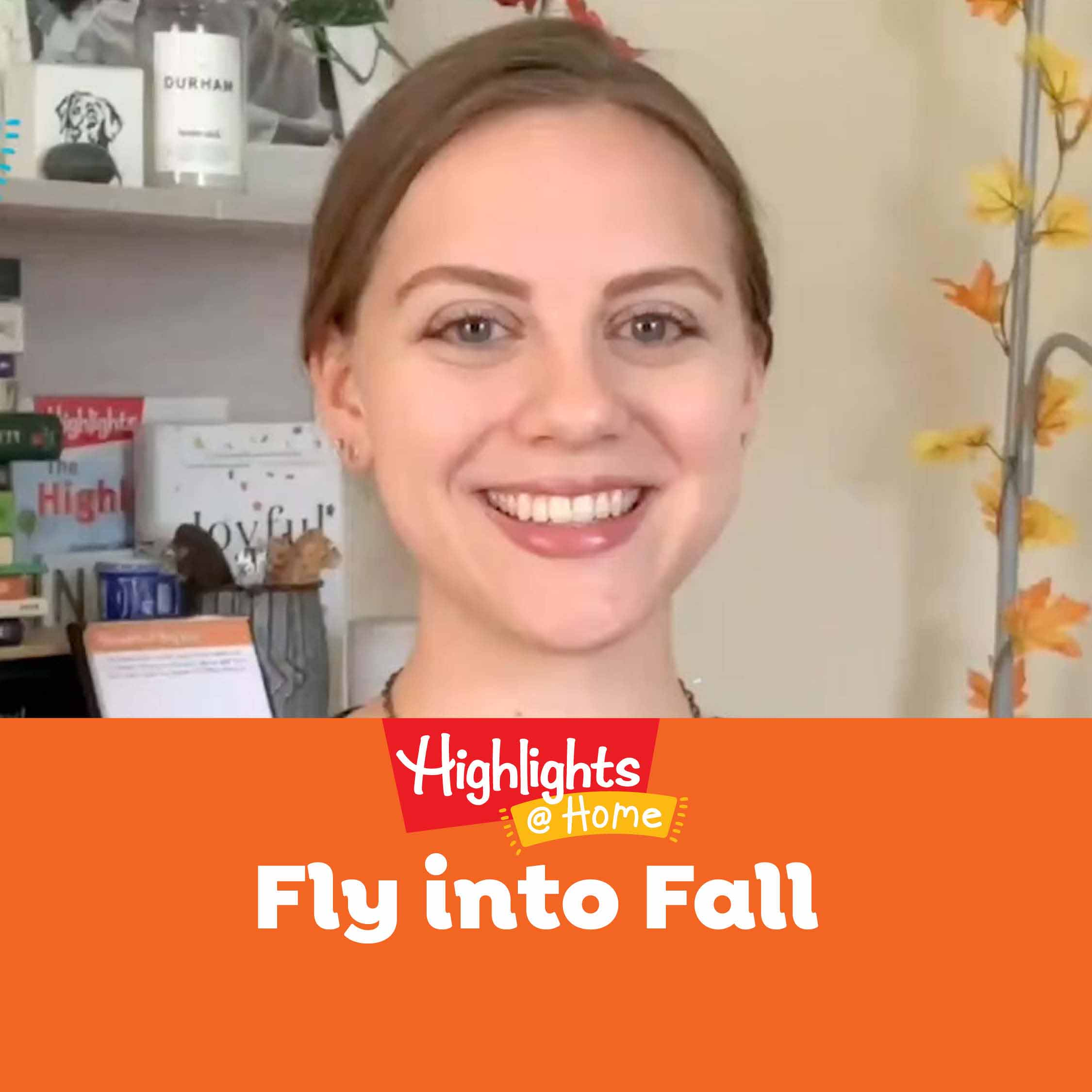 Highlights@Home: Fly into Fall