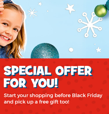 Shop our Sneak Peek savings before Black Friday and get a free gift too!