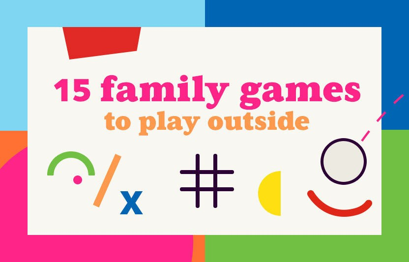 15 Family Games to Play Outside
